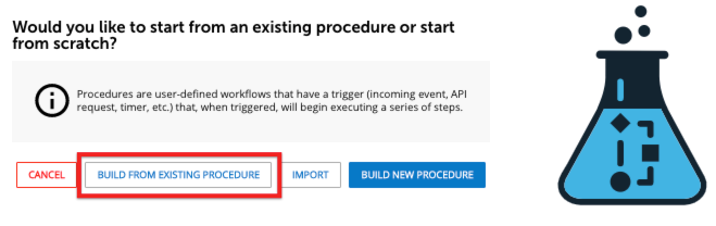 Build From Existing Procedure